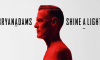 "Bryan Adams ""Shine a Light"""